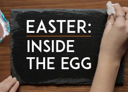 Easter: Inside the Egg